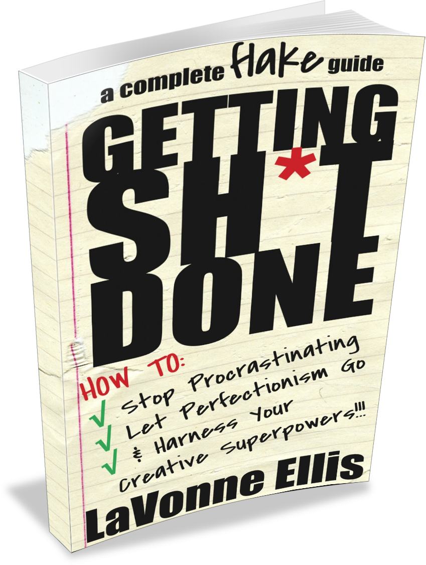 Getting Sh*t Done: Stop Procrastinating, Let Perfectionism Go, & Harness Your Creative Superpowers