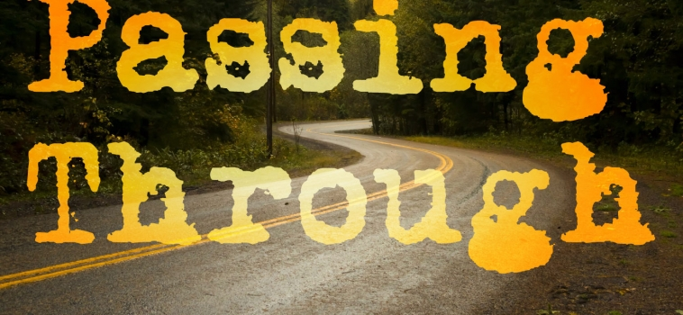 Passing Through: Stories from the Road